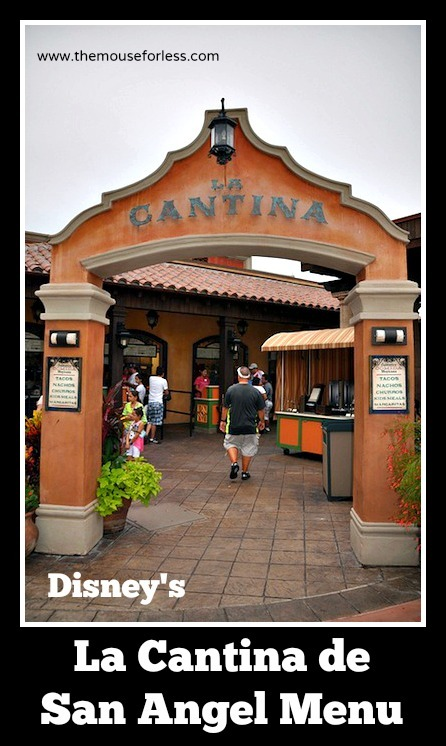 La Cantina de San Angel Menu at Epcot World Showcase #DisneyDining #Epcot
