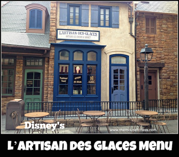 L'Artisan des Glaces Menu at France Pavilion in Epcot World Showcase #DisneyDinning #Epcot
