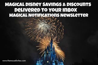 Magical Notifications - Disney Savings and Discounts, delivered to your inbox each week. Sign up for a FREE Disney Discount Newsletter from TheMouseForLess.com #SaveMoney #Budget