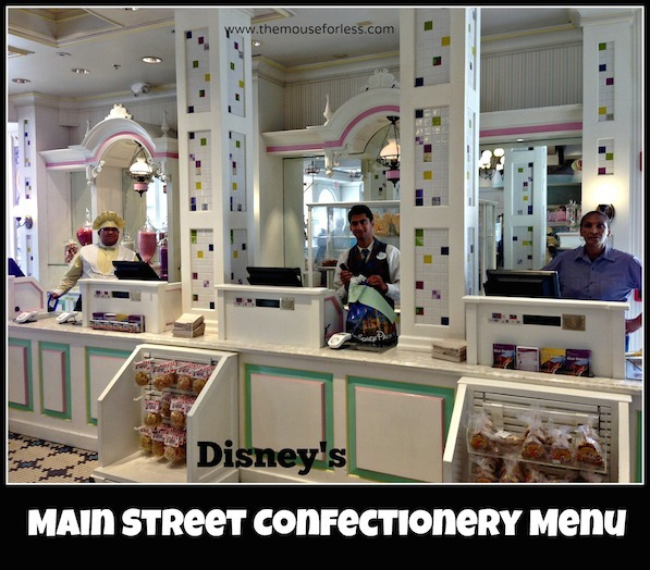 Main Street Confectionary Menu at Magic Kingdom #DisneyDining #MagicKingdom