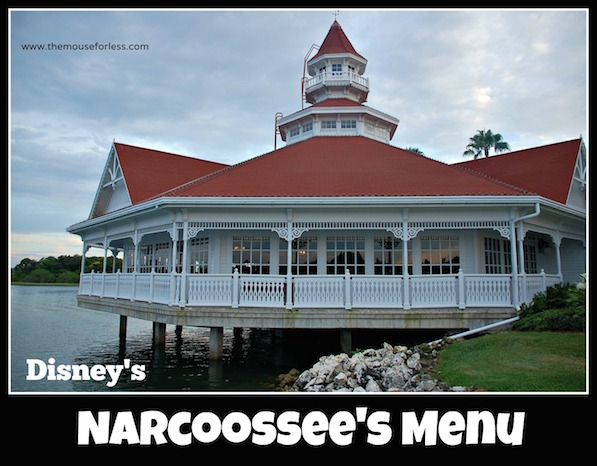 Narcoossee's Menu at Disney's Grand Floridian Resort and Spa #DisneyDining #GrandFloridian