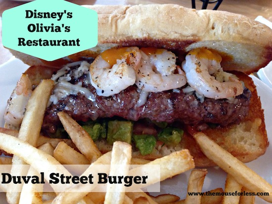 Duval Street Burger at Olivia's Cafe at Old Key West Resort #DisneyDining #OldKeyWest