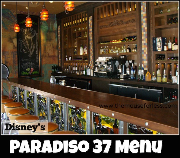 Paradiso 37 Menu at Disney Springs The Landing #DisneyDining #DisneySprings