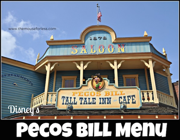 Pecos Bill Tall Tale Inn and Cafe Menu at Magic Kingdom #DisneyDining #MagicKingdom