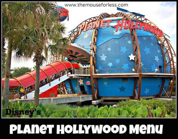 Planet Hollywood Menu at Disney Springs West Side #DisneyDining #DisneySprings