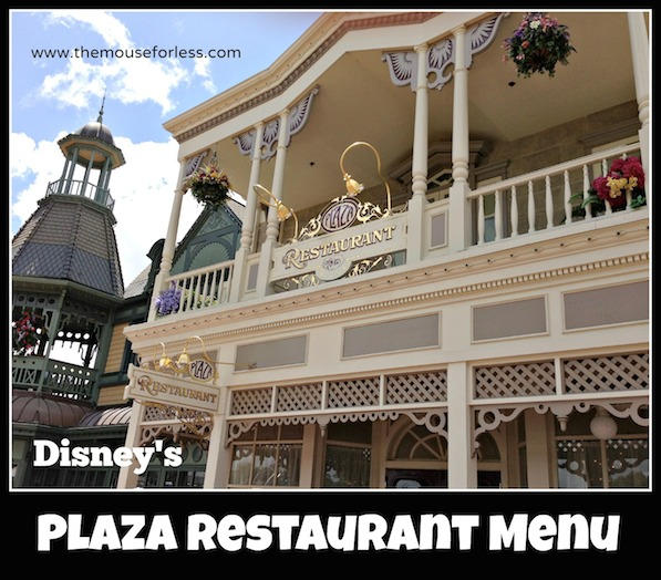 The Plaza Restaurant Menu at the Magic Kingdom #DisneyDining #MagicKingdom