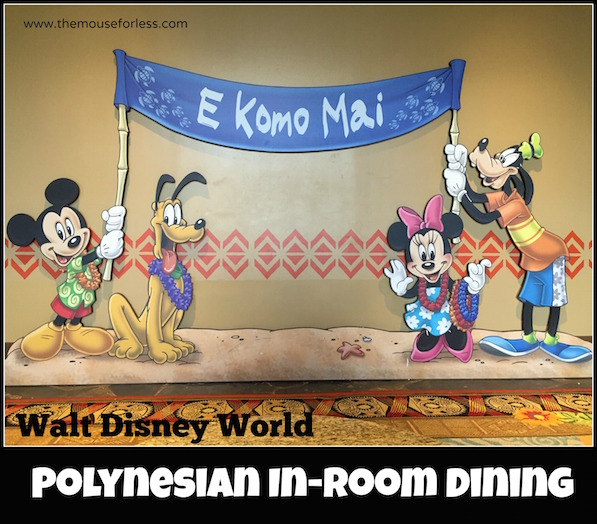 Disney's Polynesian In Room Dining Menu #DisneyDining #PolynesianResort