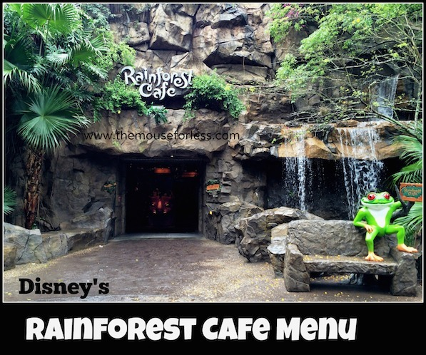 Rainforest Cafe Animal Kingdom Lunch Menu