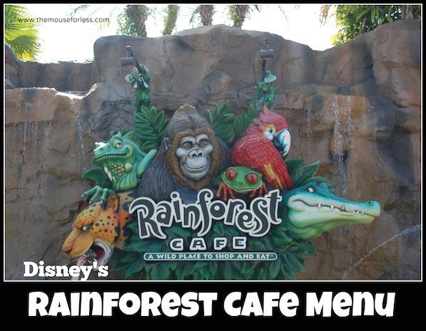 Rainforest Cafe Menu at Disney Springs #DisneyDining #DisneySprings