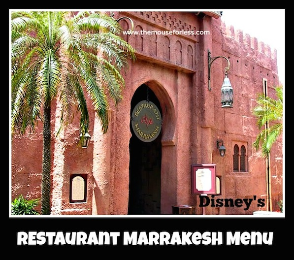 Restaurant Marrakesh Menu at Epcot Park #DisneyDining #Epcot