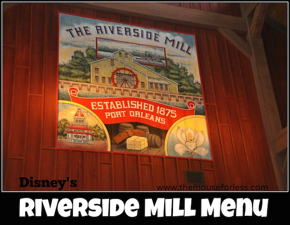Riverside Mill Food Court Menu at Disney's Port Orleans Resort - Riverside #DisneyDining #PortOrleansRiverside