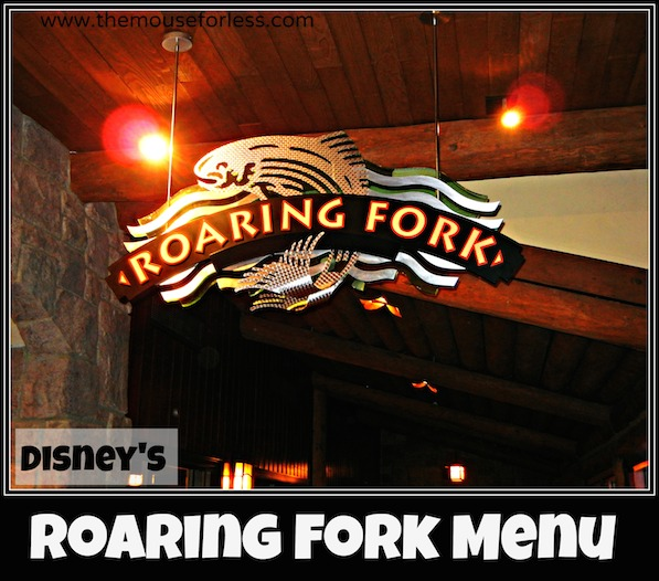 Roaring Fork Menu at Disney's Wilderness Lodge #DisneyDining #WildernessLodge