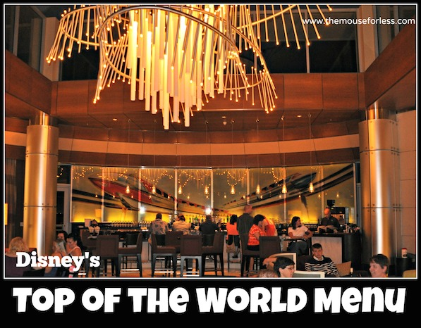 Top of the World Lounge Menu at Bay Lake Tower at Disney's Contemporary Resort #DisneyDining #WaltDisneyWorld