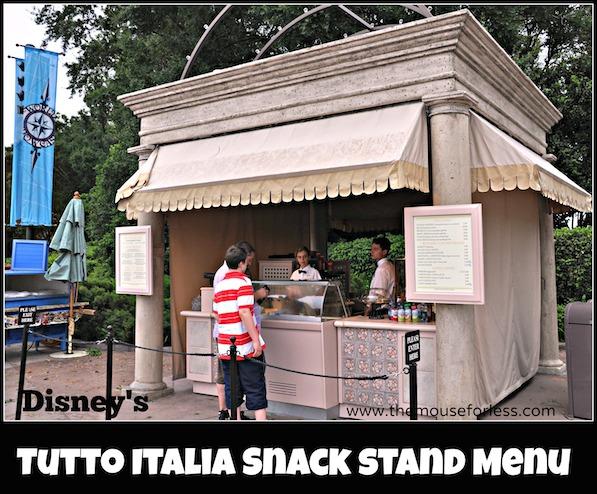 Tutto Italia Snack Stand Menu at Epcot's Italy Pavilion #DisneyDining #ItalyPavilion