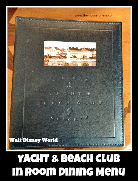 Yacht and Beach Club In Room Dining Menu #DisneyDining #YachtClub #BeachClub