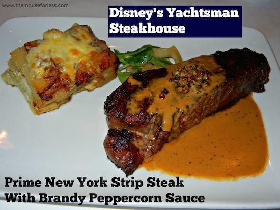 New York Strip Steak from Yachtsman Steakhouse at Disney's Yacht Club Resort #DisneyDining #YachtClub