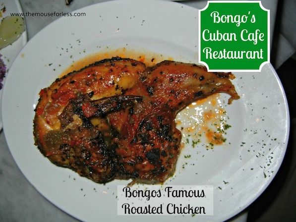 Pollo Asado at Bongo's Cuban Cafe Orlando at Disney Springs West Side #DisneyDining #DowntownDisney