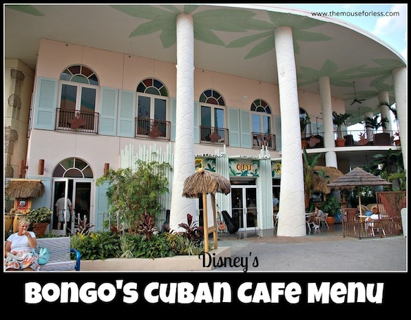 Bongo's Cuban Cafe Orlando Menu at Disney Springs West Side #DisneyDining #DisneySprings