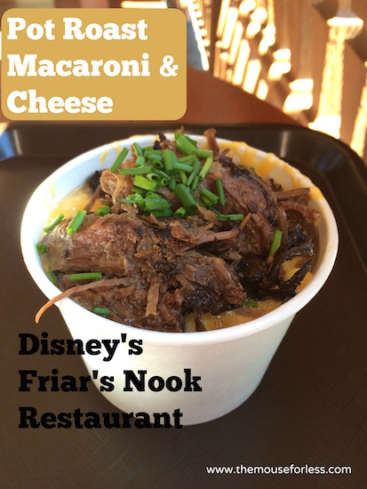 Pot Roast Macaroni & Cheese at Friar's Nook Menu from the Magic Kingdom at Walt Disney World #DisneyDining #MagicKingdom