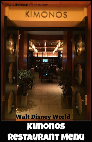 Kimonos Menu at Walt Disney World Swan Hotel #DisneyDining #SwanHotel