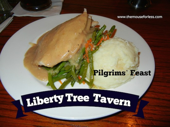 Liberty Tree Tavern Menu at the Magic Kingdom #DisneyDining #MagicKingdom