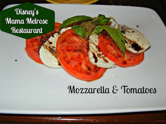 Fresh Mozzarella and Vine-ripened Tomatoes - Mama Melrose's Ristorante Italiano Menu at Disney's Hollywood Studios #DisneyDining #WDW