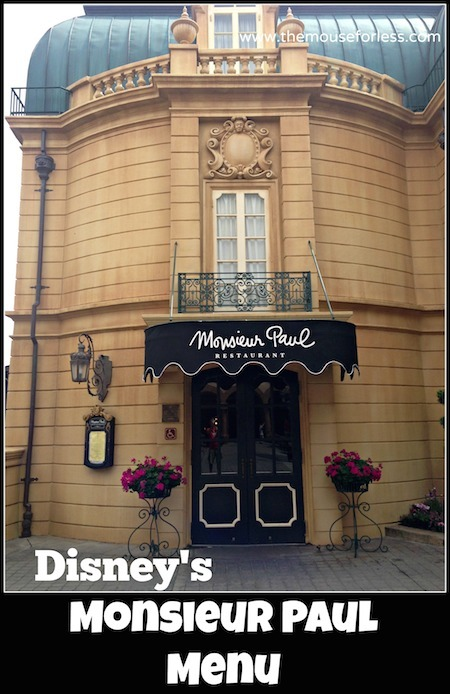 Monsieur Paul Menu at Epcot World Showcase #DisneyDining #Epcot