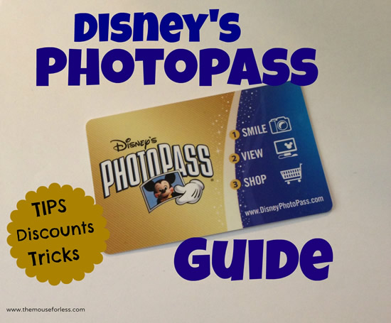Disney's PhotoPass Guide from themouseforless.com #DisneyWorld #Vacation