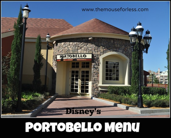 Portobello Country Italian Trattoria menu at Disney Springs The Landing #DisneyDining #DisneySprings