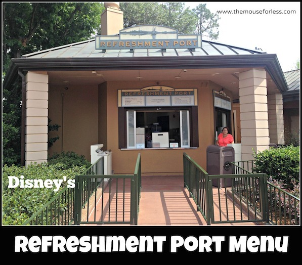 Refreshment Port Menu at Epcot World Showcase #DisneyDining #WaltDisneyWorld