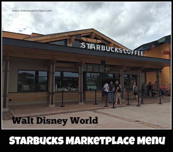 Starbucks Market Menu from Disney Springs Marketplace #DisneyDining #DisneySprings