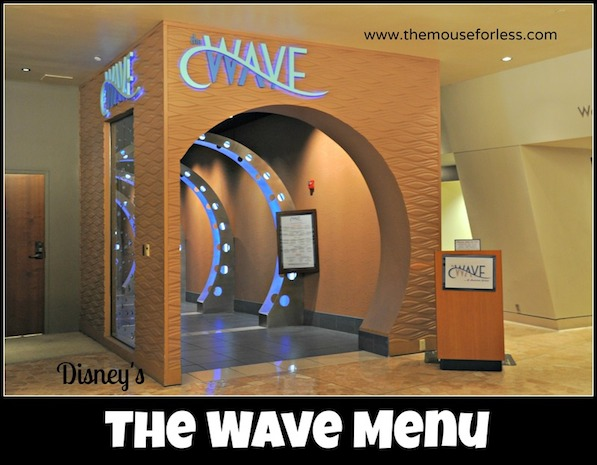 The Wave Menu at Disney's Contemporary Resort #DisneyDining #ContemporaryResort