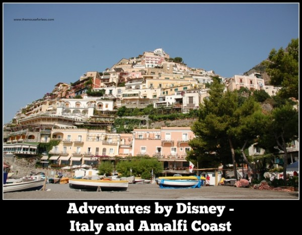 Adventures by Disney Italy and Amalfi Coast