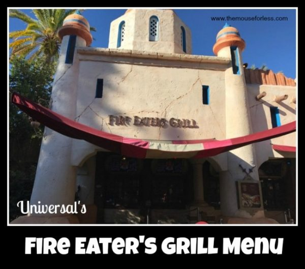 Fire Eaters Grill Menu at Universal Islands of Adventure
