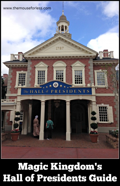 The Hall of Presidents guide