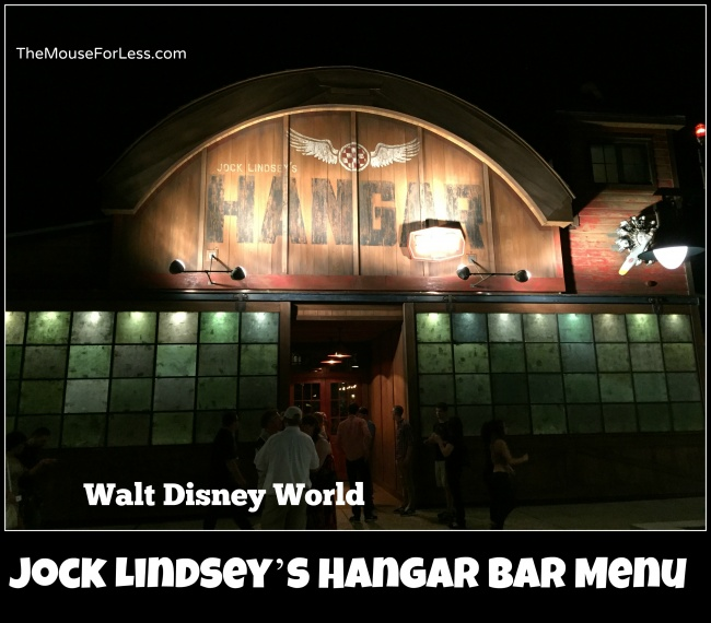 Jock Lindsey's Hangar Bar Menu at Disney Springs The Landing #DisneyDining #DisneySprings