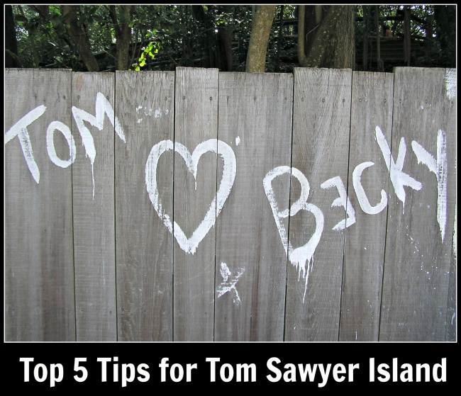 top 5 Tom Sawyer Island