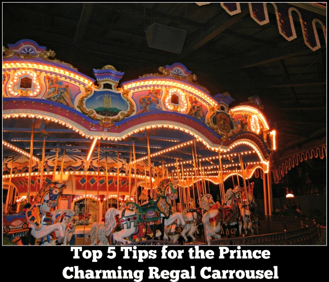 Top 5 Tips for the Prince Charming Regal Carrousel