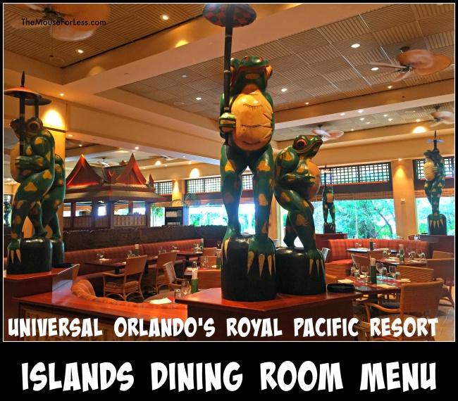 Loews Royal Pacific Resort Islands Dining Room Menu