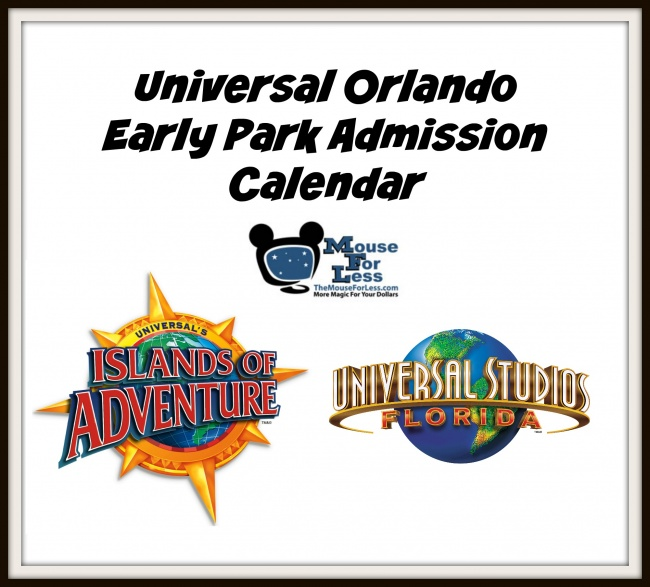 Universal Orlando Resort Early Park Admission Calendar