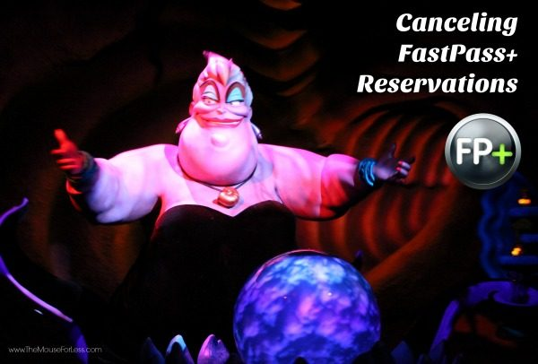 Canceling FastPass+ Reservations