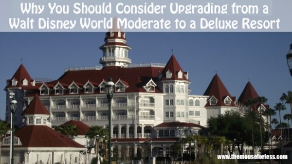 Why Upgrade from a Moderate Resort to a Deluxe Resort at Walt Disney World