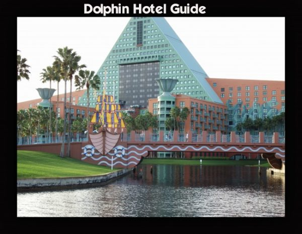Walt Disney World Dolphin Hotel Guide