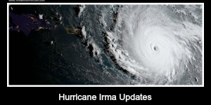 Hurricane Irma Updates