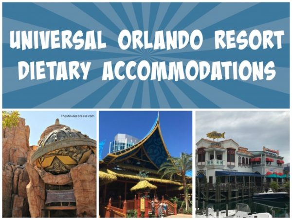 Dietary Accommodations at Universal Orlando Resort