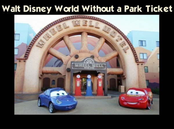 Walt Disney World Without a Theme Park Ticket