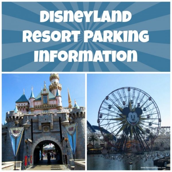Disneyland Resort Parking Information