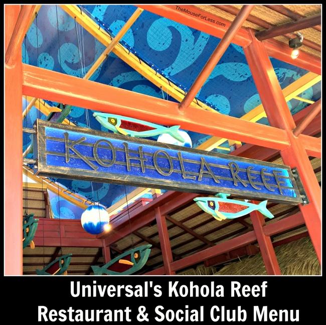 Universal's Kohola Reef Restaurant & Social Club Menu