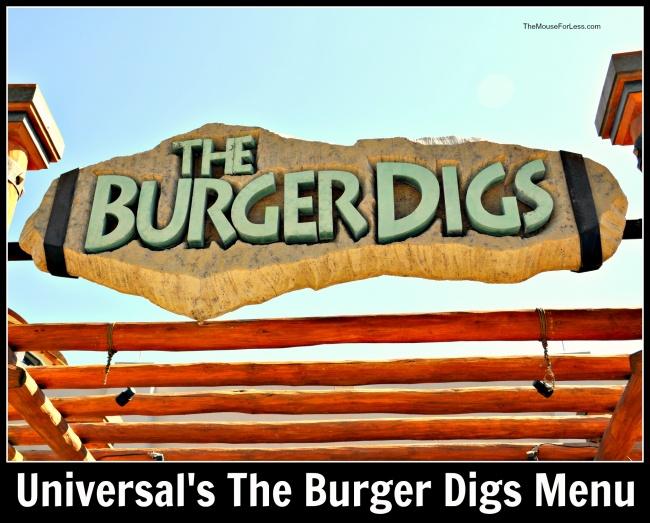 Universal's The Burger Digs Menu