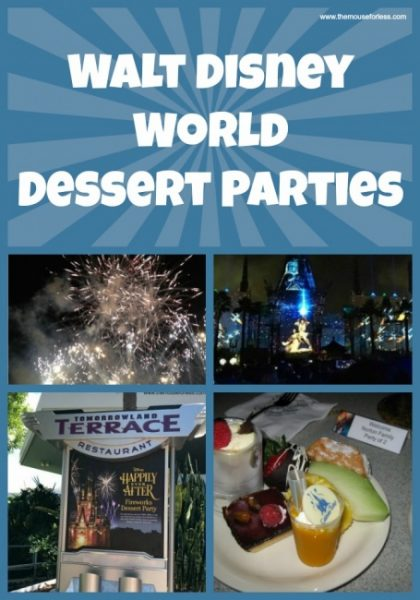 All About the Walt Disney World Dessert Parties